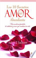 Diez secretos del amor abundante