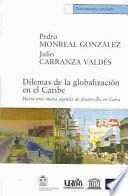 Dilemas de la globalización en el Caribe