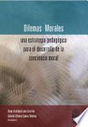 Dilemas morales: una estrategia pedagógica para el desarrollo de la conciencia moral