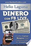 Dinero Con Fb Live