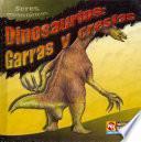 Dinosaurios, garras y crestas