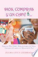 DIOS, COMPRAS Y UN CAFÉ