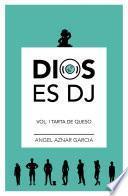 Dios es DJ