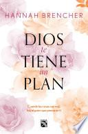 Dios te tiene un plan