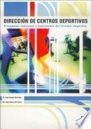 DIRECCIÓN DE CENTROS DEPORTIVOS. Principales funciones y habilidades del directo deportivo