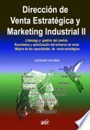 Dirección de Venta Estratégica y Marketing Industrial II