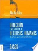DIRECCION ESTRATEGICA DE RECURSOS HUMANOS: GESTION POR COMPETENCIAS