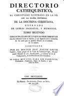 Directorio catequistico, glossa universal de la doctrina christiana... sobre el catecismo del Padre Geronimo de Ripalda,... compuesto por el doctor Don Joseph Ortiz Cantero,...