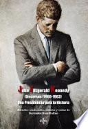 Discursos (1960-1963) Una Presidencia para la Historia