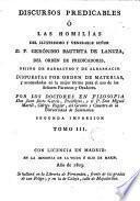 Discursos predicables, ó las Homilias del ... señor D.F. Geronimo Bautista de Lanuza ..., 3