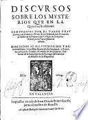 Discursos sobre los mysterios que en la Quaresma se celebran. Compuestos por el padre fray Lorenço de Zamora ...