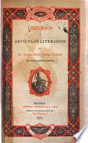 Discursos y artículos literarios de D. Alejandro Pidal y Mon