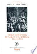 Doble coronación de Carlos V en Bolonia, 22-24/II/1530