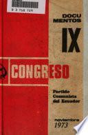 Documentos IX Congreso. Partido comunista del Ecuador. Noviembre 1973