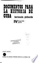 Documentos para la historia de Cuba