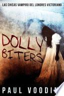 Dolly Biters!