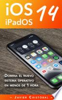 Domina iOS 14 y iPadOS 14