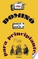Dominó para principiantes (Colección Rius)