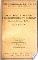 Don Diego de Almagro y el descubrimiento de Chile
