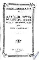 Doña María Cristina de Habsburgo Lorena