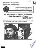 Dos revolucionarios en la historia de Guatemala