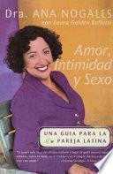 Dra. Ana Nogales amor, intimidad y sexo
