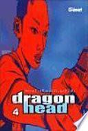 Dragon Head 4
