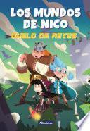 Duelo de Reyes (Los mundos de Nico)