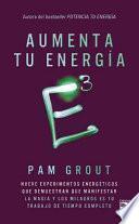 E3 Aumenta Tu Energia