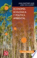Economía ecológica y política ambiental
