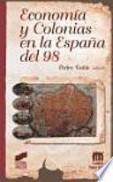 Economía y colonias en la España del 98