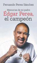 Édgar Perea, el campeón