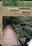 Educación ambiental y manejo de ecosistemas
