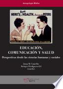 Educación, comunicación y salud
