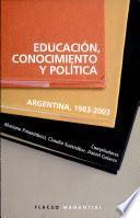 Educación, conocimiento y política