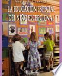 Educación especial del niño excepcional