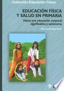 Educación física y salud en primaria