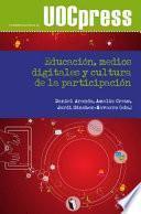 Educación, medios digitales y cultura de la participación