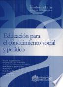 Educación para el conocimiento social y político