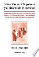 Educación para la pobreza y el sinsentido existencial