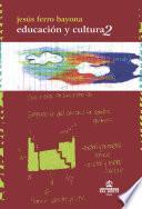 Educación y cultura Vol. 2