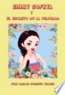 Eimmy Sofhya y el Secreto de la Felicidad