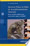 Ejercicio Físico en Salas de Acondicionamiento Muscular