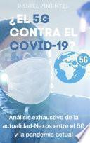 ¿EL 5G CONTRA EL COVID-19?