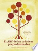 El ABC de las prácticas preprofesionales