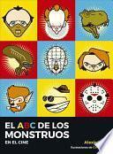 El ABC de Los Monstruos En El Cine