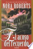 El Acoso Del Recuerdo / River's End