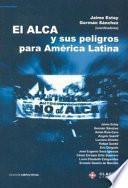 El ALCA y sus peligros para América Latina