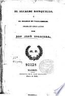 El Alcalde Ronquillo, ó, El diablo en Valladolid