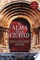 EL ALMA DE LA CIUDAD/ THE SOUL OF THE CITY.